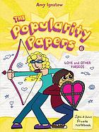 The popularity papers : research for the social improvement and general betterment of Lydia Goldblatt & Julie Graham-Chang