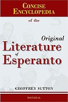 Concise encyclopedia of the original literature of Esperanto, 1887-2007