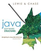Java software structures : designing & using data structures