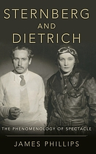 Sternberg and Dietrich : the phenomenology of spectacle