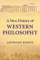 A new history of western philosophy : in four parts
