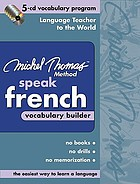 Speak French : vocabulary builder.