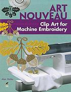 Art Nouveau Clip Art for Machine Embroidery.