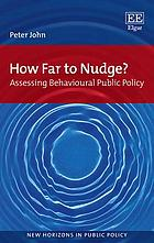 How far to nudge? assessing behavioural public policy