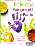 Early years management in practice : a handbook for early years managers