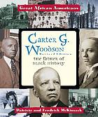 Carter G. Woodson : the father of black history
