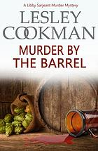 Murder by the barrel