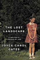 The lost landscape a writer's coming of age