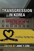 Transgression in Korea : beyond resistance and control