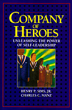 Company of heroes : unleashing the power of self-leadership