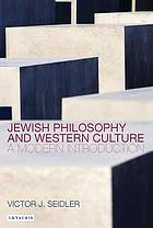 Jewish philosophy and western culture : a modern introduction