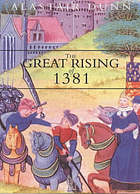 The great rising of 1381 : the peasant's revolt and England's failed revolution