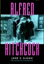 Alfred Hitchcock : a filmography and bibliography