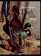 Duck calls of Illinois, 1863-1963
