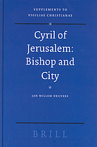 Cyril of Jerusalem : bishop and city