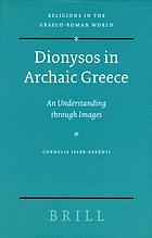 Dionysos in Archaic Greece An Understanding through Images