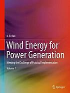 Wind energy for power generation : meeting the challenge of practical implementation