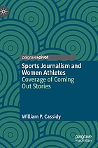 Sports journalism and women athletes : coverage of coming out stories