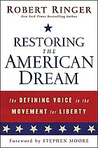 Restoring the American dream : the defining voice in the movement for liberty