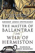The master of Ballantrae ; &, Weir of Hermiston