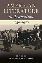 American literature in transition, 1930-1940