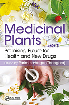 Medicinal Plants, Promising Future for Health and New Drugs