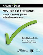 MRCP part 1 self-assessment : medical masterclass questions and explanatory answers