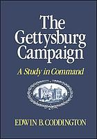 The Gettysburg campaign : a study in command