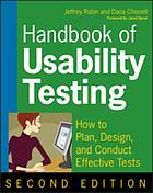 Handbook of usability testing : how to plan, design, and conduct effective tests