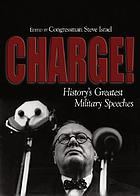 Charge! : history's greatest military speeches
