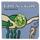 Little sea turtle : finger puppet book