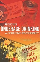 Reducing underage drinking : a collective responsibility