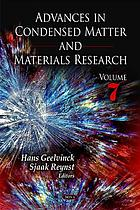Advances in condensed matter & materials research. Volume 7