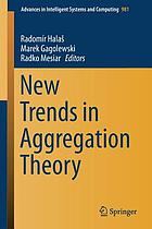 New trends in aggregation theory