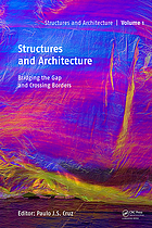 Structures and Architecture - Bridging the Gap and Crossing Borders : Proceedings of the Fourth International Conference on Structures and Architecture (ICSA 2019), July 24-26, 2019, Lisbon, Portugal.