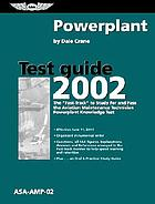 Powerplant test guide 2002 : the