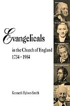 Evangelicals in the Church of England, 1734-1984