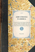 Travels in America performed in 1806, for the purpose of exploring the rivers Alleghany, Monongahela, Ohio, and Mississippi, and ascertaining the produce and condition of their banks and vicinity.