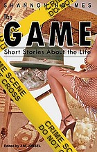 The game : short stories about the life.