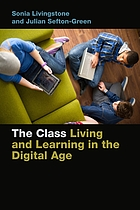 The class living and learning in the digital age