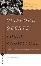 Local knowledge : further essays in interpretive anthropology