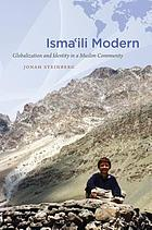Isma'ili modern : globalization and identity in a Muslim community