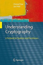 Understanding Cryptography : a Textbook for Students and Practitioners