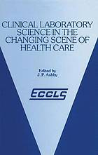 The patient and decentralized testing : proceedings of the ECCLS Conference on Decentralized Clinical Training held in Copenhagen, 11-12th August 1986