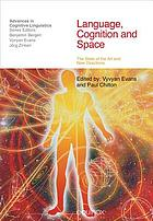 Language, cognition, and space: the state of the art and new directions
