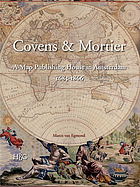 Covens & Mortier : a map publishing house in Amsterdam, 1685-1866