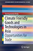 Climate friendly goods and technologies in Asia : opportunities for trade