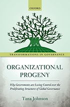 Organizational progeny - why governments are losing control over the prolif.