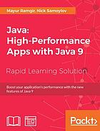 Java : Boost your application's performance with the new features of Java 9.