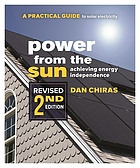 Power from the Sun : a Practical Guide to Solar Electricity - Revised 2nd Edition.